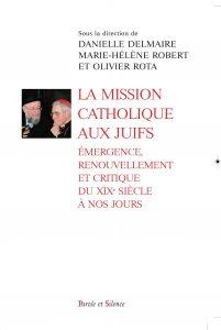 DELMAIRE-ROBERT-ROTA-La-mission-catholique-aux-Juifs_couv.1