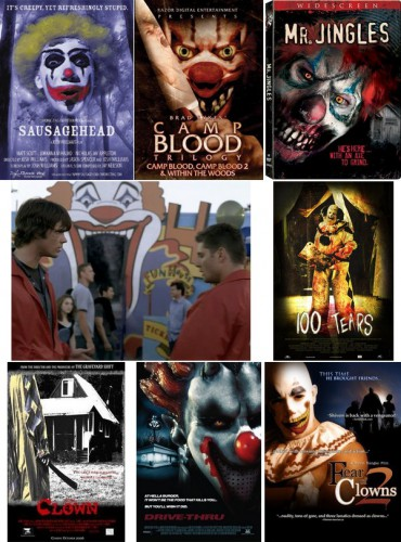 Sausagehead (Josh Williams, 2004) / Within the Woods (Brad Sykes, 2005) / Mr. Jingles (Tommy Brunswick, 2006) / Supernatural Season 2, Episode 2, Everybody Loves a Clown (Philip Sgriccia, 2006) / 100 Tears (Marcus Koch, 2007) / Clown (Robert Newman, 2007) / Drive-Thru (Brendan Cowles & Shane Kuhn, 2007), Horny the Clown / Fear of Clowns 2 (Kevin Kangas, 2007)