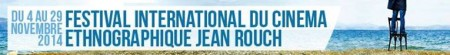 Copyright festival international du cinéma ethnographique Jean Rouch 2014