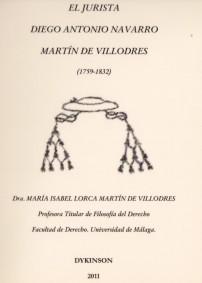 El jurista Diego Antonio Navarro Martín de Villodres de Ma Isabel Lorca Martín de Villodres