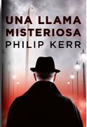 Una llama misteriosa - Philip Kerr