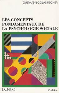Les concepts fondamentaux de psychologie sociale - Fischer