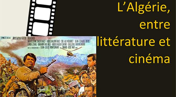 L'Algérie, entre littérature et cinéma