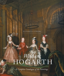 EINBERG Elizabeth, William Hogarth : A Complete Catalogue of the Paintings, New Haven, Yale university press, 2017, 432 p.