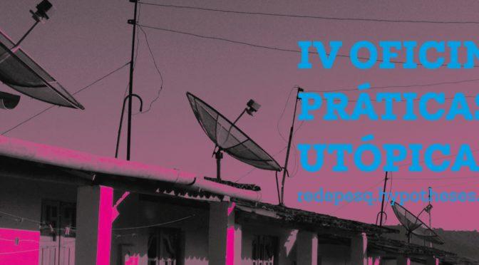 IV OFICINA PRÁTICAS UTÓPICAS (SET-NOV 2019)