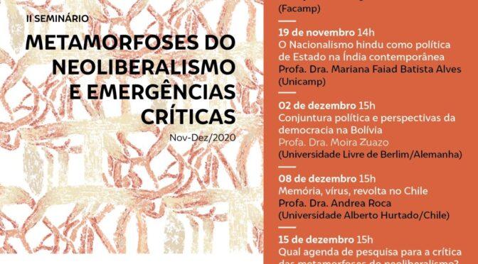 II Seminário Metamorfoses do neoliberalismo e emergências críticas (nov-dez/20)