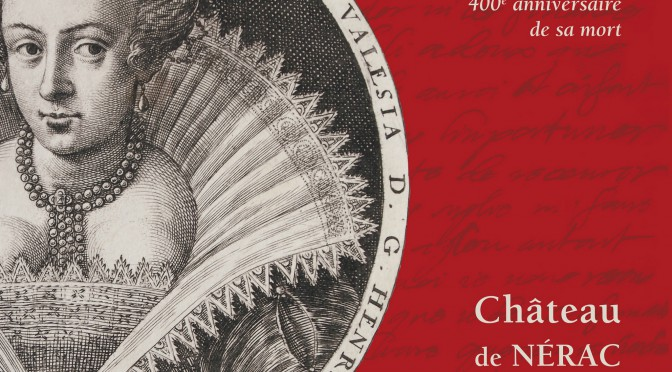 Colloque Marguerite de Valois (1615-2015)