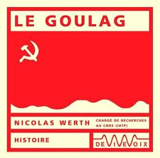 Le Goulag, Paris, De vive voix, livre CD audio, 2007