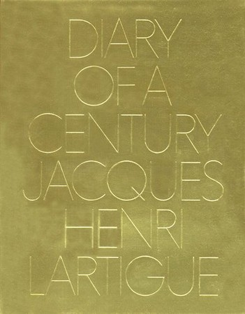 Diary of a Century, Jacques Henri Lartigue, New York, Viking Press, 1970. Edité par Richard Avedon, mis en page par Bea Feitler.