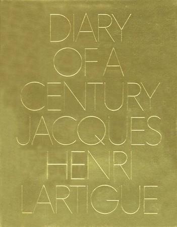 Diary of a Century, Jacques Henri Lartigue, New York, Viking Press, 1970. Edité par Richard Avedon, mis en page par Bea Feitler.
