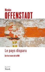 """Couverture de Offenstadt, """"Le pays disparu"""", 2018"""