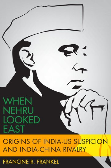 Couverture de Frankel, When Nehru Looked East, OUP, 2020