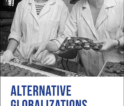 Couverture de Mark, Kalinovsky et Marung, Alternative Globalizations, 2020