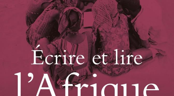 Écrire l'Afrique en langues africaines