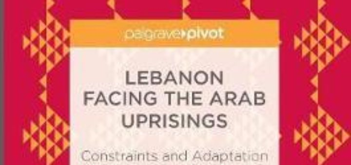 Lebanon Facing The Arab Uprisings