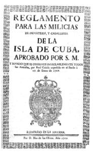 Reglamento para las Milicias de Infantería y Caballería de la Isla de Cuba aprobado por S.M. (1769). Fuente: AGI, Santo Domingo, 2070.