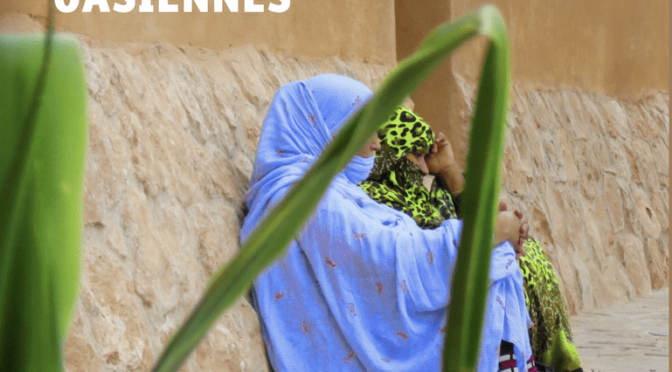 RÉSONANCES OASIENNES, Approches sensibles de l'urbain au Sahara