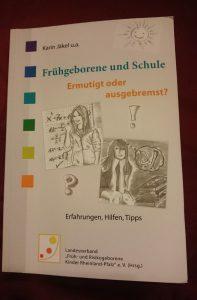 """""""Frühchen und Schule"""" - herausgegeben vom Landesverband """"Früh- und Risikogeborene Kinder Rheinland-Pfalz"""" e.V."""