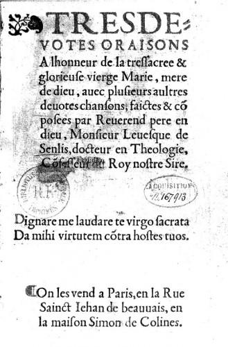 Très dévotes oraisons à l'honneur de la très sacrée et glorieuse vierge Marie…, Petit, Guillaume (1470?-1536), BnF, Rés. p-Ye-297.