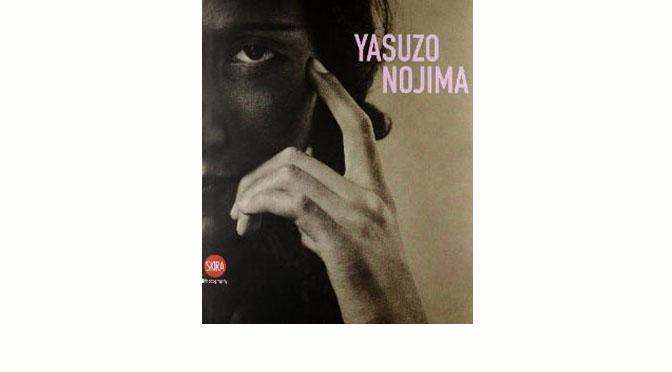 «Yasuzo Nojima», éd. Skira, 2011