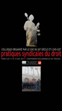 """Affiche du Colloque """"Pratiques syndicales du droit. France. 20e-21e siècles"""", Montreuil, 11-12 mai 2011"""