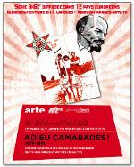 "Affiche de la série d'Arte ""Adieu Camarades !"""