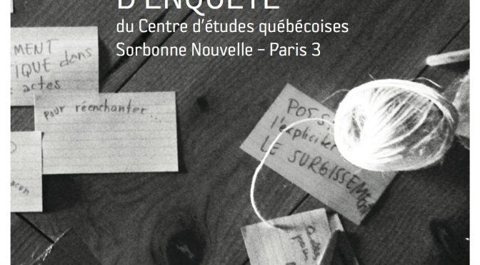 Carnets d'enquête 2015-2016 du Centre d'études québécoises