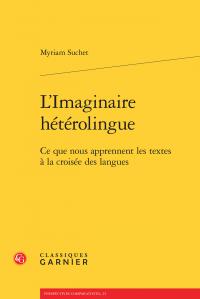 L'Imaginaire hétérolingue – Ce que nous apprennent les textes à la croisée des langues
