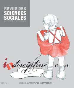 Revue des Sciences Sociales N° 56 – 2016 Indiscipliné.e.s