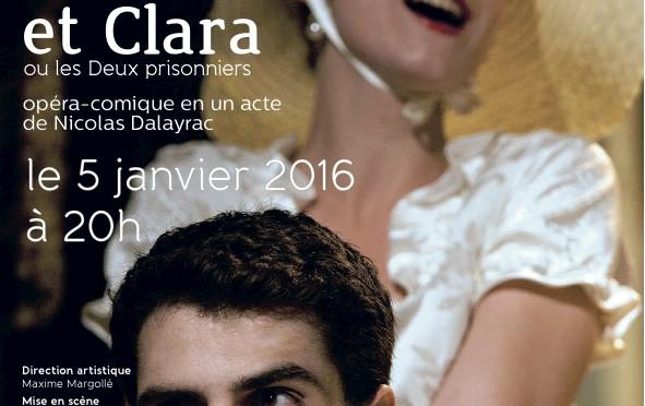 Une recréation d'Adolphe et Clara, opéra-comique en un acte de Dalayrac