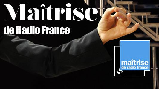 La Maîtrise de Radio France et Dezède