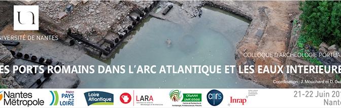 Les ports romains dans l'arc atlantique et les eaux intérieures
