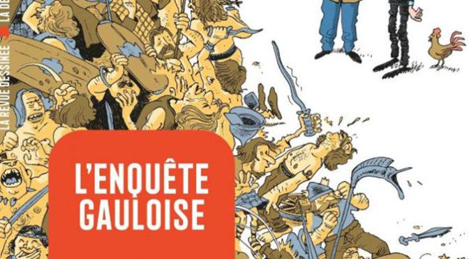 Histoire dessinée de la France. Tome 2 : L'enquête gauloise. De Massilia à Jules César