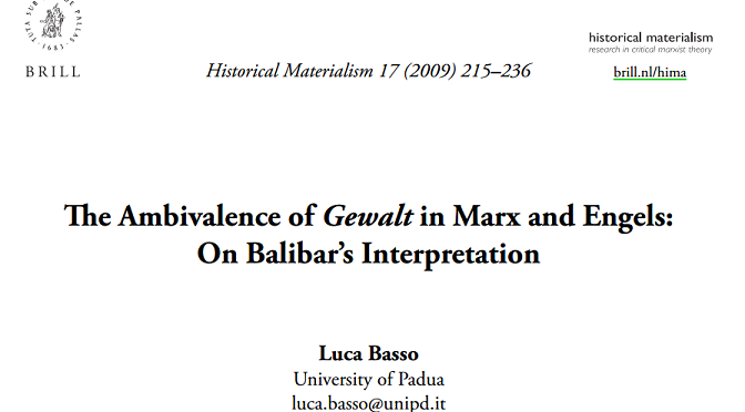 Luca Basso: The Ambivalence of Gewalt in Marx and Engels: On Balibar's Interpretation