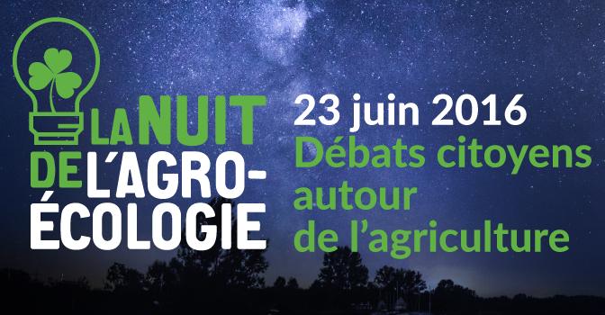 Retours sur les nuits de l'agroécologie _ juin 2016