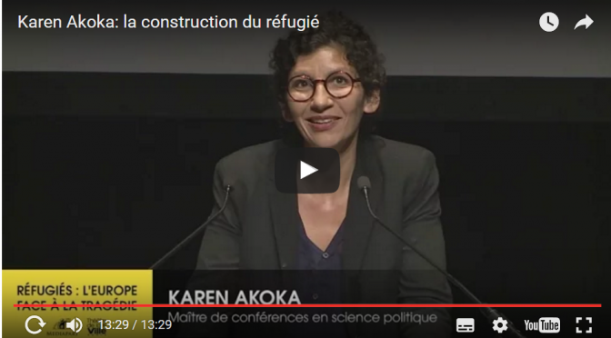 La construction du réfugié. Karen Akoka. 26 mai 2016