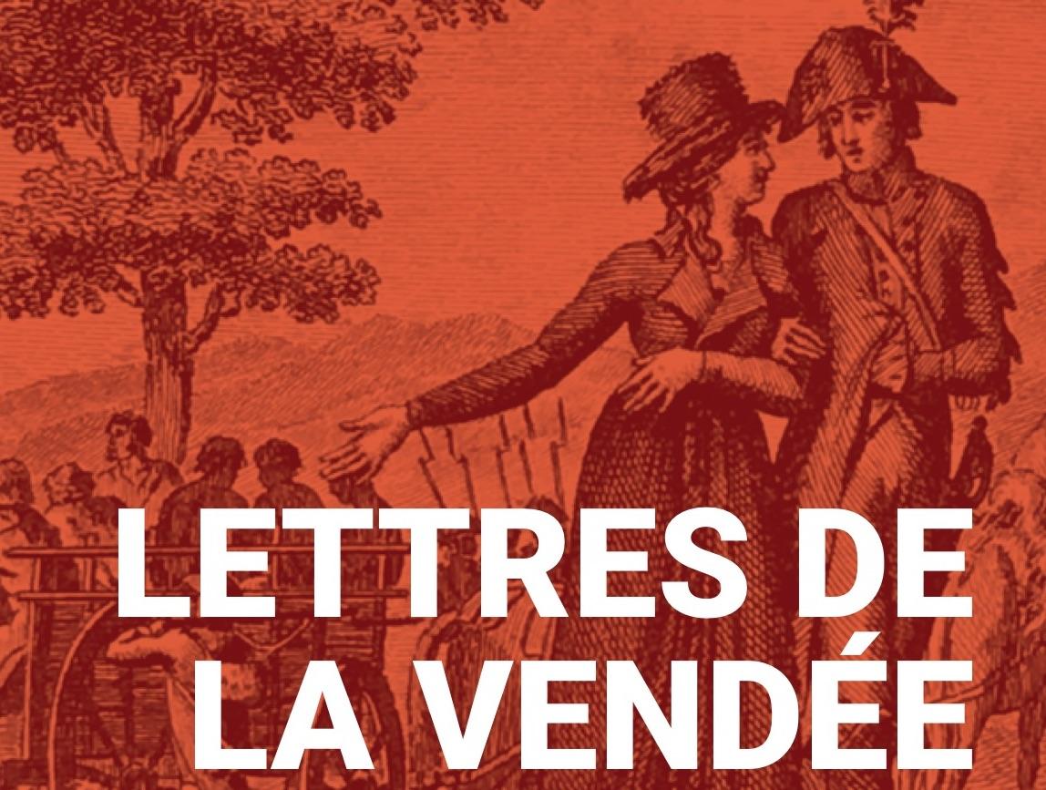 Lettres de la Vendée: un roman du consentement