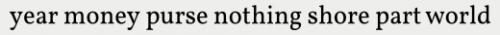 Abbildung 2: Erster Satz aus Moby Dick nach Generalisierung der Wörter und Herausfiltern von Stoppwörtern