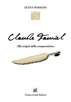 "Parution de ""Claude Fauriel"", Elena Maiolini"