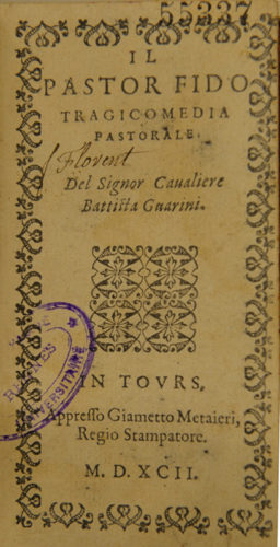 Battista Guarini, Il Pastor Fido, Tours, 1592