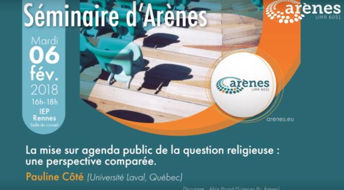 [Conférence ARÈNES – Chaire des Amériques] La mise sur agenda public de la question religieuse