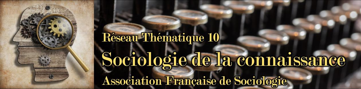 RT10 Sociologie de la connaissance (AFS)