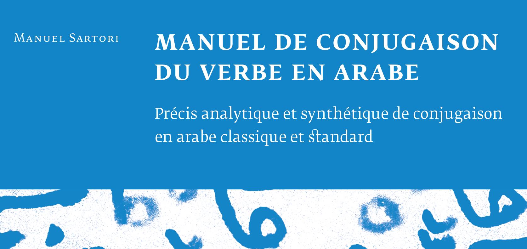 Manuel De Conjugaison Du Verbe En Arabe Diacritiques Editions