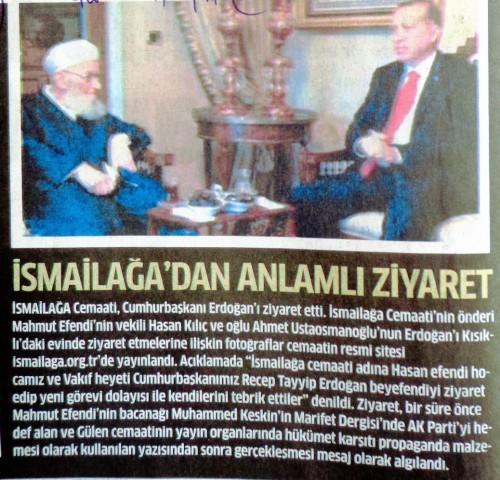 « La visite chargée de sens d'İsmaïlağa » Rencontre entre R.T. Erdoğan et le maître d'Ahmet Hoca peu après les élections présidentielles. Star, 01/10/2014
