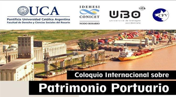 La puesta en valor del paisaje cultural puerto y ciudad. Listado de ponencias y cronograma de presentación al III Coloquio Internacional  de Patrimonio Portuario:
