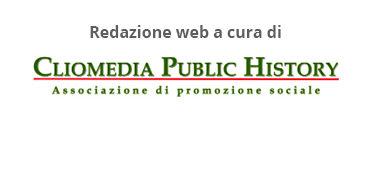 Redazione web a cura di Cliomedia Public HIstory