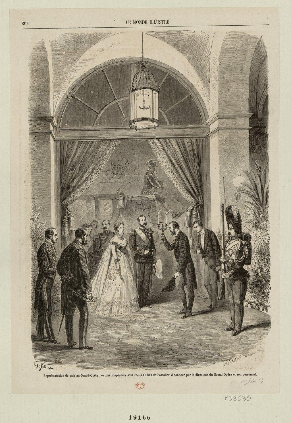 """""""Les Empereurs sont reçus au bas de l'escalier d'honneur par le directeur du Grand-Opéra et son personnel."""""""