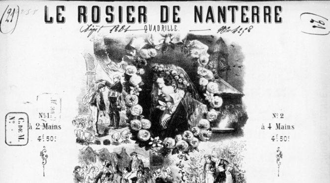 Une «industrie fort connue» : le couronnement des rosières (Partie IV – charivaris autour des rosiers de Nanterre et d'ailleurs)