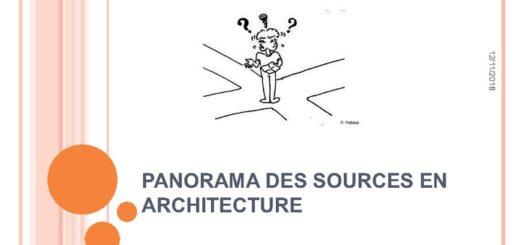 Panorama des sources en architecture