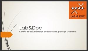 Présentation du carnet de recherche Lab&Doc